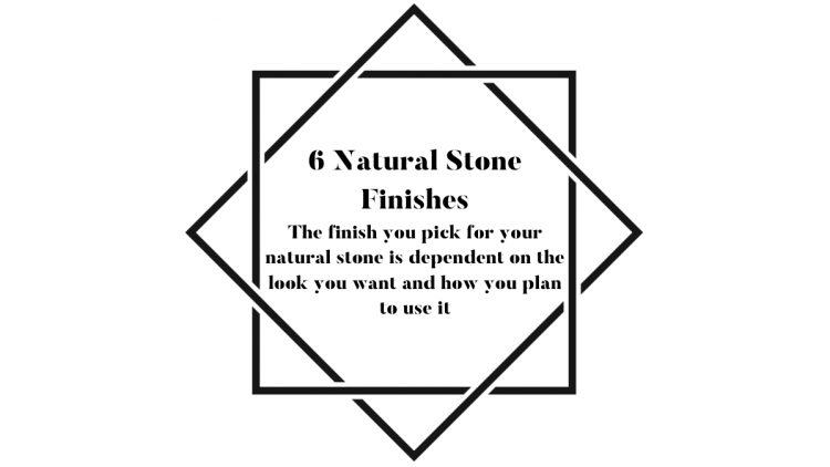 6 Natural Stone Finishes