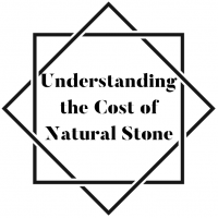 Understanding the Cost of Natural Stone
