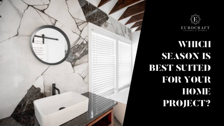 When is the best time to start a remodeling project for your home?